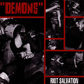 Play & Download Riot Salvation by Demons | Napster