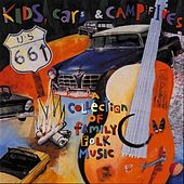 Play & Download Kids, Cars & Campfires by Various Artists | Napster