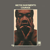 Play & Download Courage by Milton Nascimento | Napster