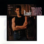 No Holdin' Back by Randy Travis