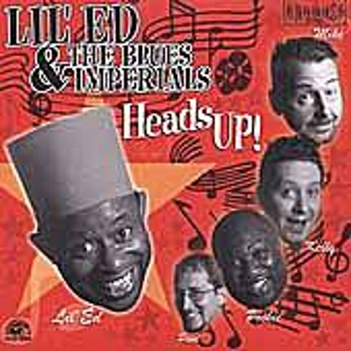 Heads Up by Lil' Ed Williams