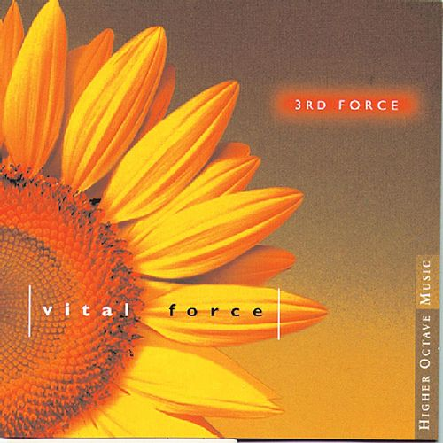 Play & Download Vital Force by 3rd Force | Napster