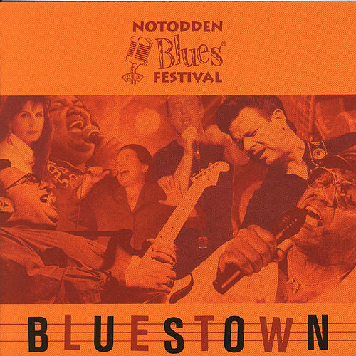 Play & Download Notodden Bluesfestival - Bluestown by Various Artists | Napster