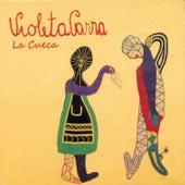 La Cueca by Violeta Parra