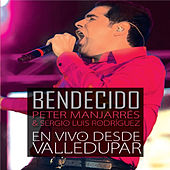 Play & Download Bendecido, En Vivo Desde Valledupar by Peter Manjarres | Napster