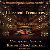 Classical Treasures Composer Series: Karen Khachaturian, Vol. 1 by Various Artists