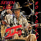 Seven (Live) by Bo Diddley