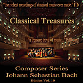 Classical Tresures Composer Series: Johann Sebastian Bach, Vol. 10 by Various Artists