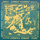 Play & Download Express Yourself Remix by Diplo | Napster