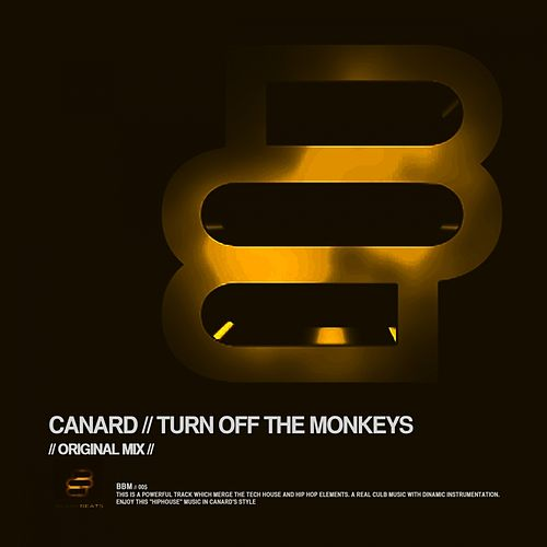 Play & Download Turn Off The Monkeys by Canard | Napster