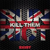 Play & Download Kill Them by Run Riot | Napster