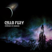 Play & Download Symphony of Shadows by Cello Fury | Napster