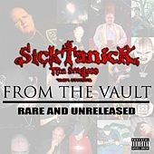 From the Vault : Rare & Unreleased by Sicktanick