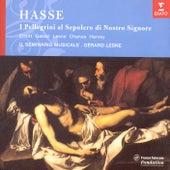 Play & Download Hasse -  I Pellegrini al Sepolcro di Nostro Signore by Il Seminario Musicale | Napster
