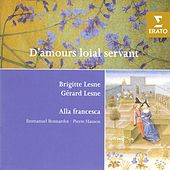 Play & Download D'Amours loial servant - French and Italian Love Songs of the 14th-15th Centuries by Gerard Lesne | Napster