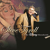 Play & Download Steve Tyrell:  The Disney Standards by Steve Tyrell | Napster