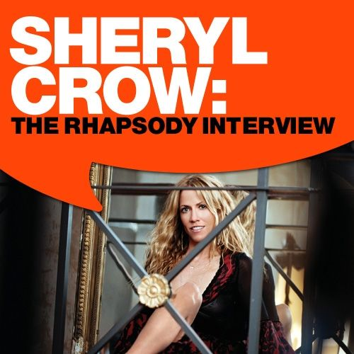 Play & Download Sheryl Crow: The Rhapsody Interview by Sheryl Crow   Napster
