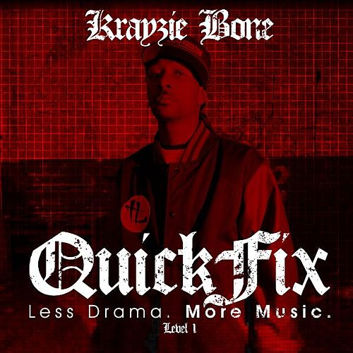 Play & Download QuickFix: Less Drama. More Music. by Krayzie Bone | Napster