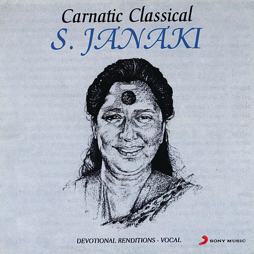 Play & Download Carnatic Classical by S.Janaki | Napster