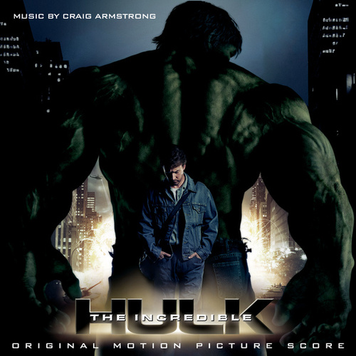 The Incredible Hulk by Craig Armstrong