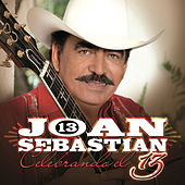 Play & Download 13 Celebrando El 13 by Joan Sebastian | Napster