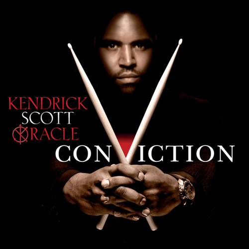 Play & Download Conviction by Kendrick Scott Oracle | Napster