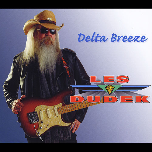 Delta Breeze by Les Dudek
