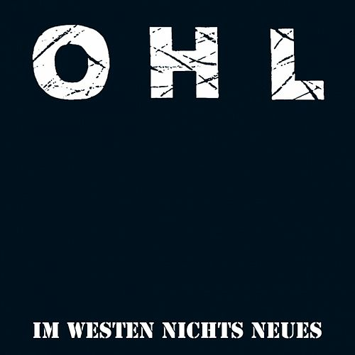 Play & Download Im Westen nichts Neues by OHL | Napster