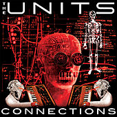 Play & Download Connections (Padania E.P.) by The Units | Napster