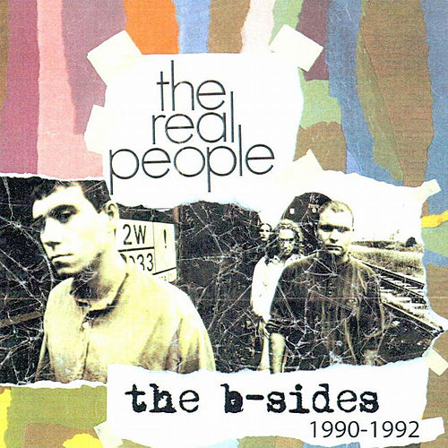B-Sides 90-92 by The Real People