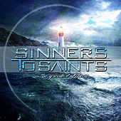 Play & Download The Greatest of These by Sinners to Saints | Napster