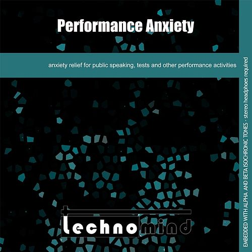 Play & Download Performance Anxiety by Techno Mind | Napster