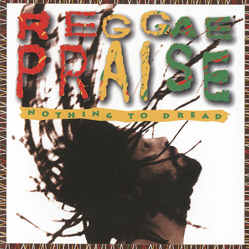 Play & Download Reggae Praise by Nothing to Dread | Napster