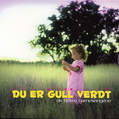 Play & Download Du Er Gull Verdt - De Beste Barnesangene  [2 Cd] by Various Artists | Napster