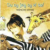 Play & Download Du Og Jeg Og Vi To by Wenche Myhre | Napster