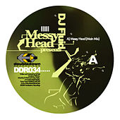 Play & Download DJ Fluid Presents Messy Head by DJ Fluid | Napster
