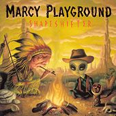 Play & Download Shapeshifter by Marcy Playground | Napster