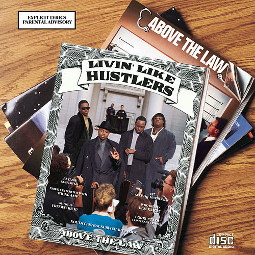Play & Download Livin' Like Hustlers by Above The Law | Napster