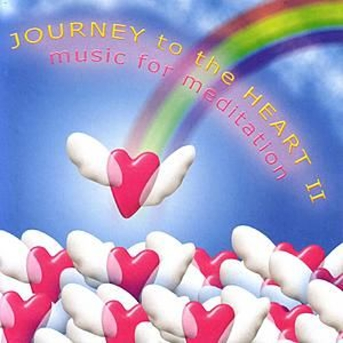 Journey To The Heart II: Music For Meditation by Various Artists