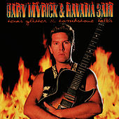 Play & Download Texas Glitter & Tombstone Tales by Gary Myrick & Havana 3 A.M. | Napster