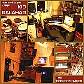 Play & Download The Bedroom Tapes by Kid Galahad | Napster