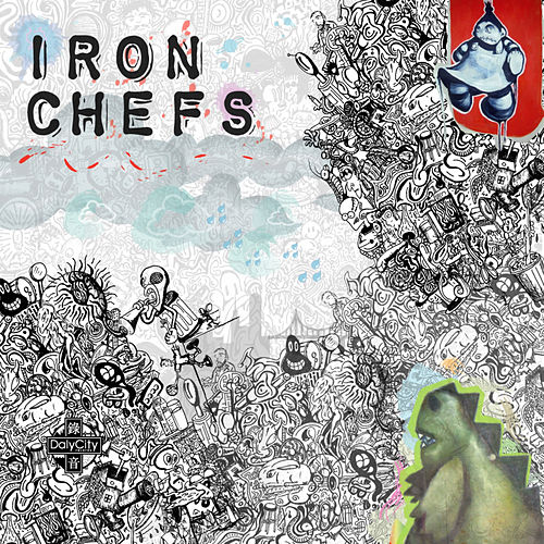 Play & Download Iron Chefs by Various Artists | Napster