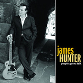 Play & Download People Gonna Talk by James Hunter | Napster