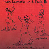 Classic Hawaiian Hulas, Vol. 3 by George Kahumoku, Jr.