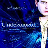 Play & Download Underworld - Evolved EP by B2DANCE | Napster