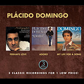 Play & Download Plácido Domingo - Costco (nice Price) - Perhaps Love, Adoro, My Life For A Song by Placido Domingo | Napster