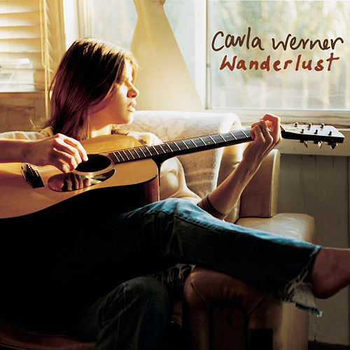 Play & Download Wanderlust by Carla Werner | Napster