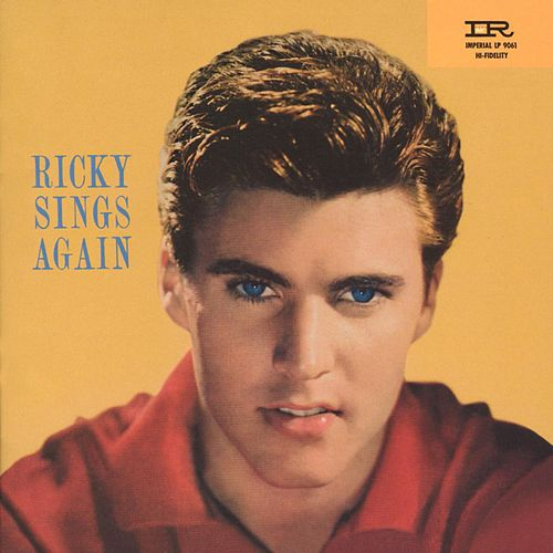 Ricky Sings Again/Songs By Ricky by Rick Nelson