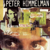 From Strength To Strength by Peter Himmelman