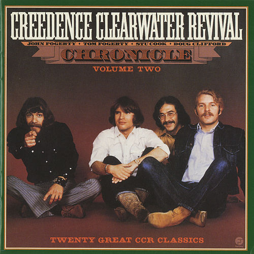 Play & Download Chronicle: Volume Two by Creedence Clearwater Revival | Napster